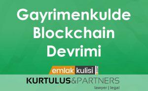 Gayrimenkulde Blockchain Devrimi
